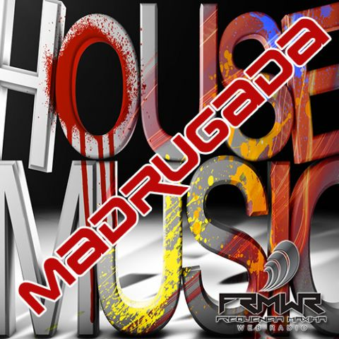 Programme: MADRUGADA HOUSE MUSIC