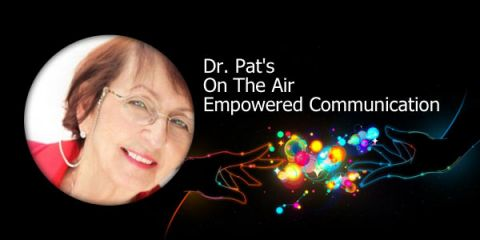 Programme: Dr. Pat's On The Air Empowered Communication